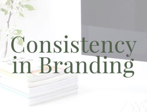 Consistency is Key in Branding