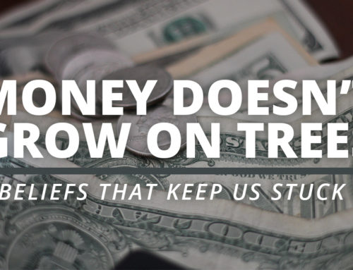 Limiting Belief: Money Doesn't Grow On Trees
