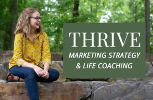 Thrive in life and in business. Life coaching and business consulting.