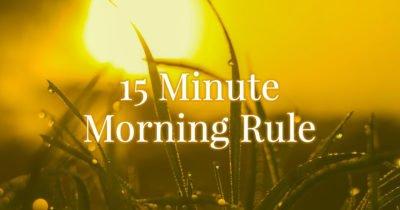 15 minute self care rule