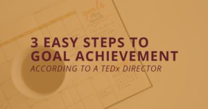 goal setting and achieving your goals