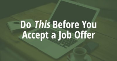 Do this before accepting a job offer for young professionals