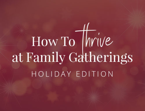 Navigating Holiday Family Gatherings