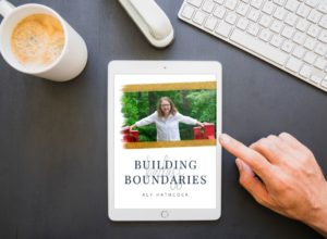 Building Badass Boundaries - a boundaries course to help you build better healthy boundaries and maintain them